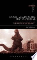 Ebook Deleuze, Japanese Cinema, and the Atom Bomb Epub David Deamer Apps Read Mobile