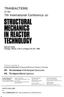 Transactions of the 7th International Conference on Structural Mechanics in Reactor Technology, Marriott Hotel, Chicago, Illinois, U.S.A., August 22-26, 1983