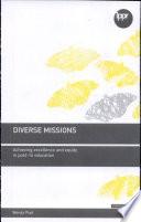 Diverse Missions