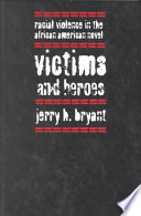 Victims and Heroes