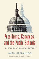 Presidents  Congress  and the Public Schools