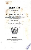 Œuvres complètes de Madame de Souza: Émilie et Alphonse