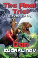 The Final Trial  Level Up  3  Book PDF