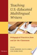 Teaching U S  educated Multilingual Writers