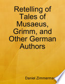Retelling of Tales of Musaeus  Grimm  and Other German Authors