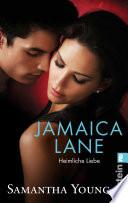 Jamaica Lane   Heimliche Liebe  Deutsche Ausgabe