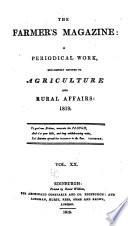 THE FARMER S MAGAZINWE  A PERIODICAL WORK ECLUSIVELY DEVOTED TO AGRICULTURE AND RURAL AFFAIRS  1819