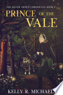 Prince of the Vale Men Caelfel Suddenly Finds Herself Facing A