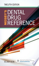 Mosby s Dental Drug Reference   E Book