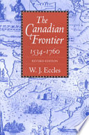 The Canadian Frontier  1534 1760