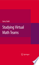 Studying Virtual Math Teams