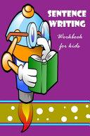 Sentence Writing Workbook For Kids
