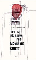 Tod im Museum für Moderne Kunst