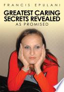 Greatest Caring Secrets Revealed