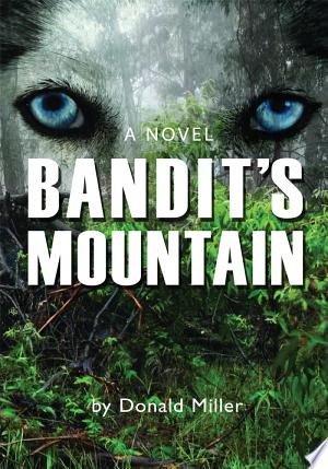 BANDIT'S MOUNTAIN - ISBN:9780595891870