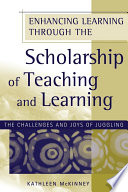 Enhancing Learning Through the Scholarship of Teaching and Learning