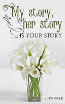My Story  Her Story      Is Your Story Book PDF