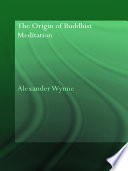 The Origin of Buddhist Meditation