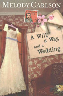 A Will  a Way  and a Wedding
