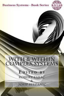With   Within Complex Systems
