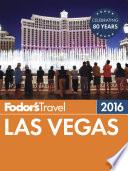 Fodor s Las Vegas 2016