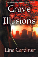 Grave Illusions : unseen enemy. at least unseen...
