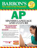 Barron s AP Spanish Language and Culture with MP3 CD  9th Edition