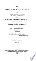 The Poetical Decameron  Or  Ten Conversations on English Poets and Poetry
