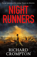 Night Runners Where The Fires Burn Constantly And The