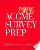 Insiders' Guide to ACGME Survey Prep