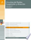 Elementos y circuitos de neumática e hidráulica (Circuitos de fluidos. Suspensión y dirección)