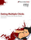 Dating Multiple Chicks: Secret Tips & Tricks