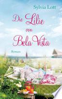 Die Lilie von Bela Vista