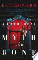 A Cathedral of Myth and Bone Book PDF