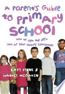 A Parent S Guide To Primary School