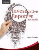 Investigative Reporting in Canada