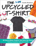 The Upcycled T Shirt