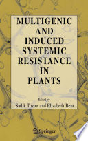 Multigenic And Induced Systemic Resistance In Plants book