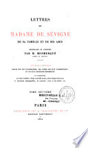 Lettres de Madame de S  vign   de sa famille et de ses amis