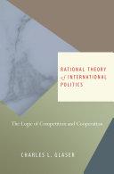 Rational Theory of International Politics
