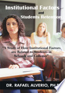 Institutional Factors and Students Retention