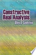 Constructive Real Analysis