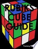 RUBIKS CUBE GUIDE