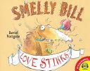 Smelly Bill Love Stinks