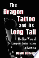 The Dragon Tattoo and Its Long Tail