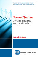 Power Quotes  For Life  Business  and Leadership