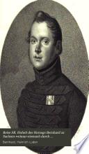 Reise Sr. [i.e. Seiner] Hoheit des Herzogs Bernhard zu Sachsen-Weinmar-Eisenach durch Nord-Amerika in den Jahren 1825 und 1826