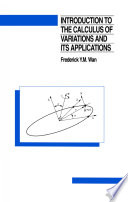 Introduction To The Calculus of Variations And Its Applications  Second Edition