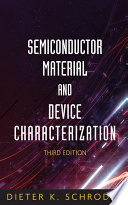 Semiconductor Material And Device Characterization book