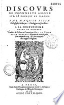 Discours de l'honneste amour sur le Banquet de Platon : par Marsile Ficin... Traduit de Toscan en François par Guy Le Fevre de La Boderie...